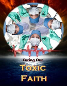 Curing Our Toxic Faith Cover